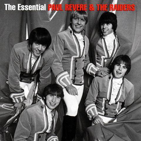 PaulRevere&TheRaiders_TheEssentialPaulRevere&TheRaiders.jpg