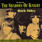 ShadowsOfKnight-DarkSides-TheBestOf.jpg