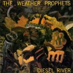 TheWeatherProphets_DieselRiver.jpg