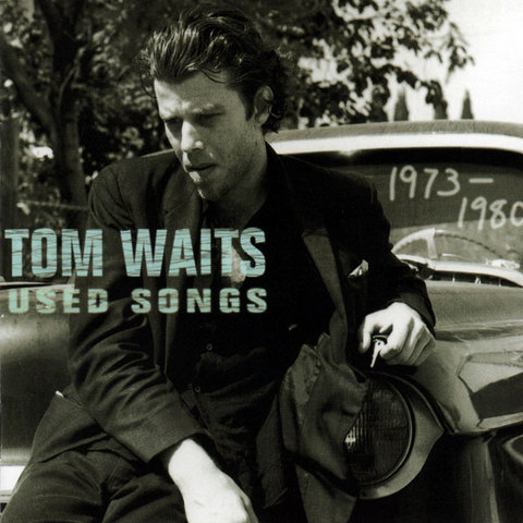 TomWaits_UsedSongs.jpg